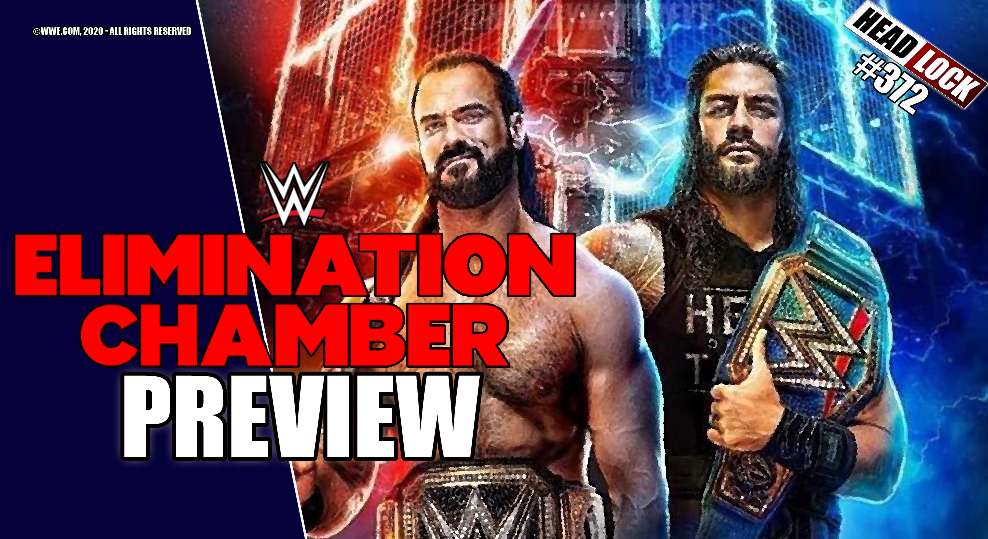 372: WWE Elimination Chamber / No Escape 2021 (Preview / Vorschau) –  WRESTLEMANIA-AUFBAU!! | Headlock - Der Pro Wrestling Podcast